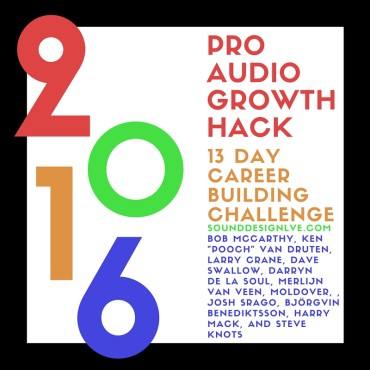 sound-design-live-pro-audio-growth-hack-career-challenge-2016